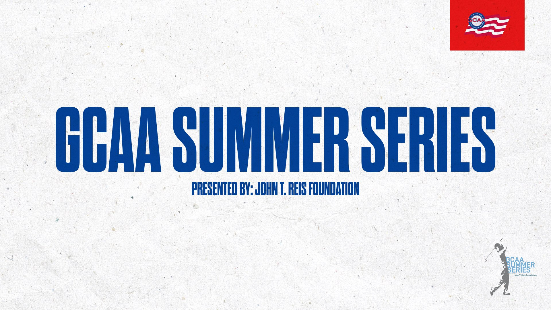 GCAA Announces Summer Series presented by: John T. Reis Foundation
