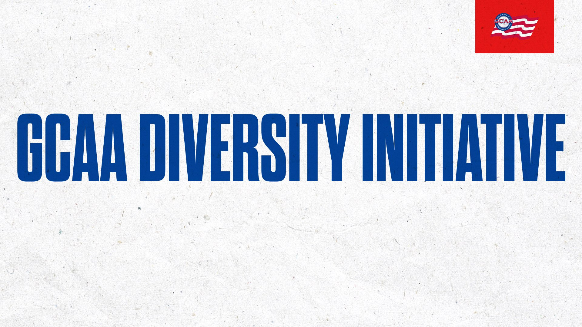 GCAA Announces Diversity Initiative